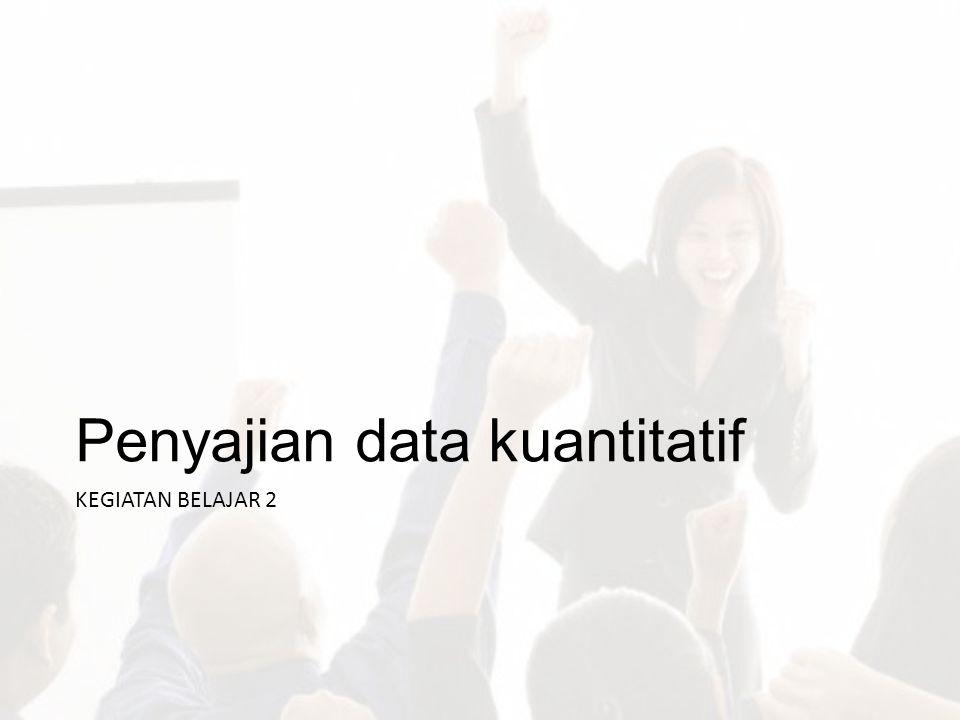 Penyajian data kuantitatif
