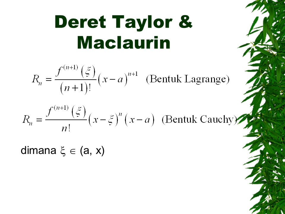 Deret Taylor & Maclaurin