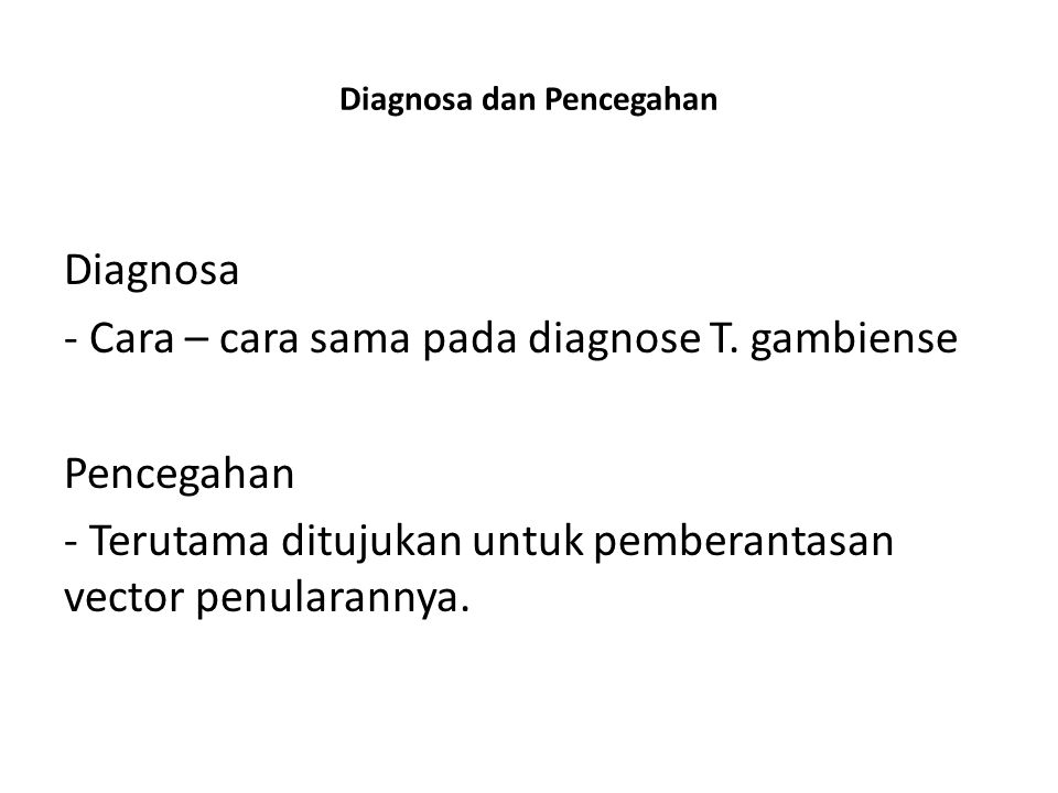 Diagnosa dan Pencegahan
