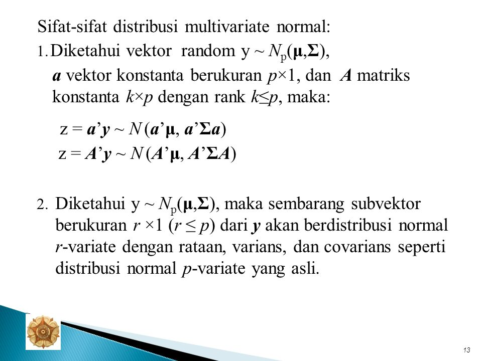 Sifat-sifat distribusi multivariate normal: