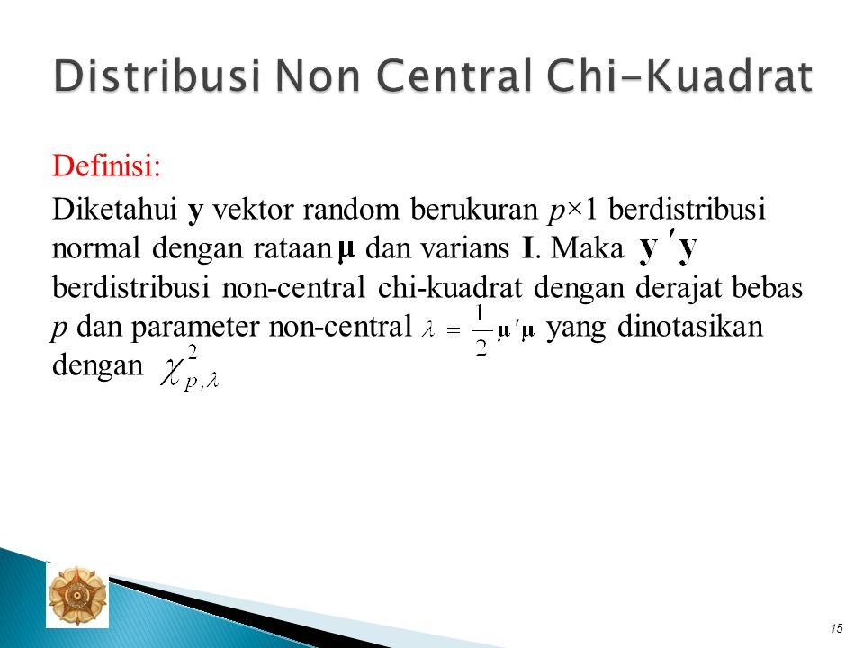 Distribusi Non Central Chi-Kuadrat