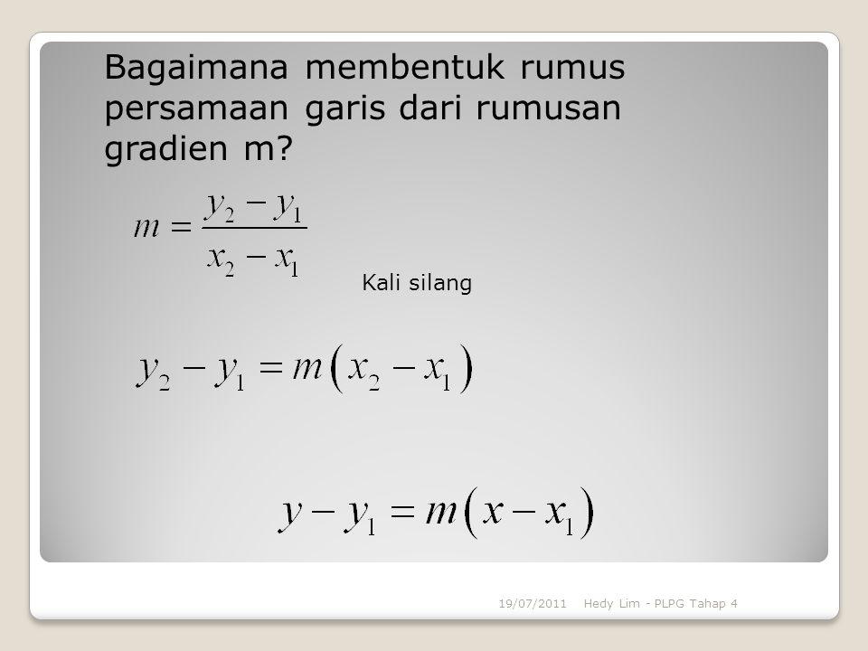 Bagaimana membentuk rumus persamaan garis dari rumusan gradien m