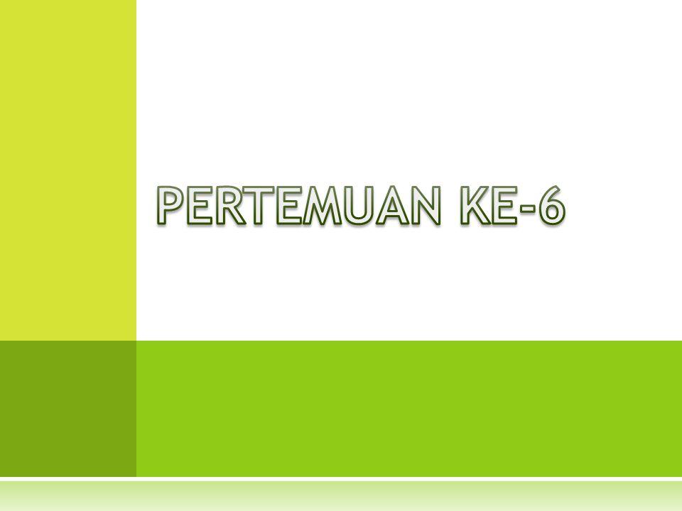 PERTEMUAN KE-6