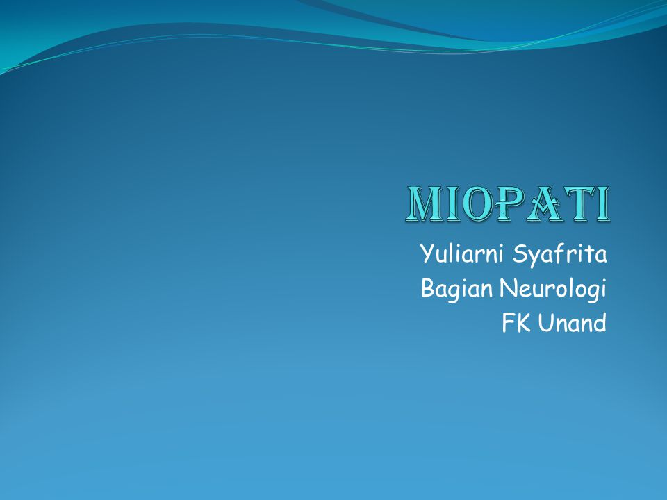Yuliarni Syafrita Bagian Neurologi FK Unand