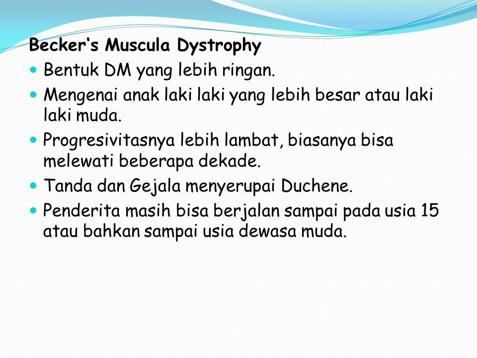 Becker's Muscula Dystrophy