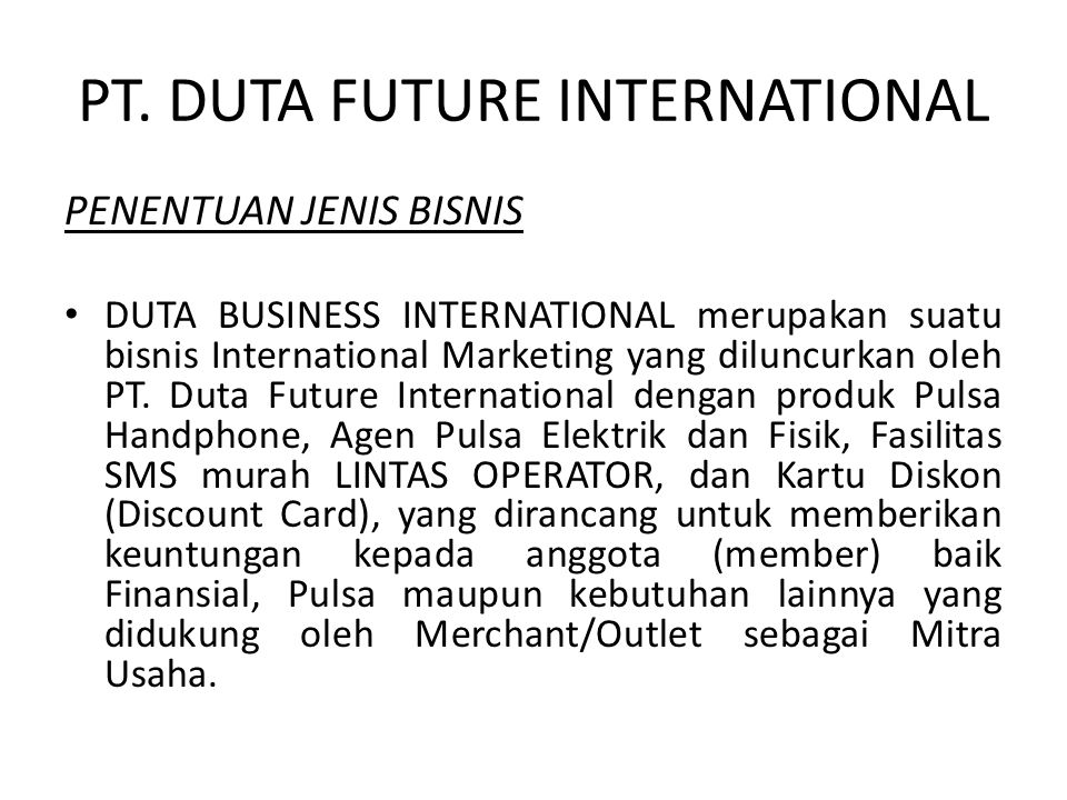 PT. DUTA FUTURE INTERNATIONAL