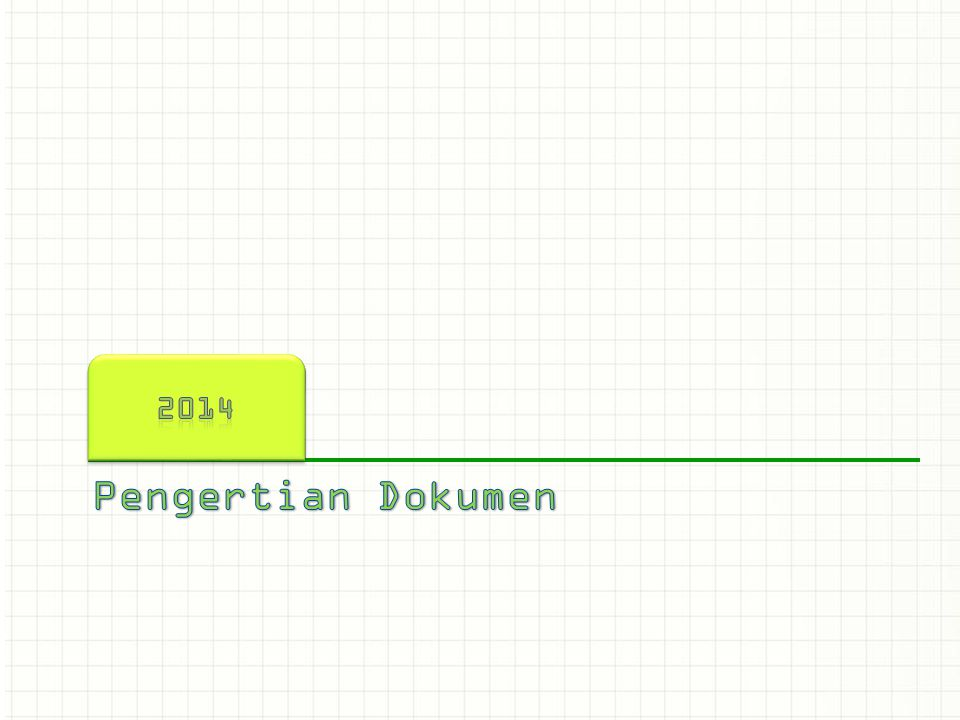 2014 This is another option for an Overview slides using transitions. Pengertian Dokumen
