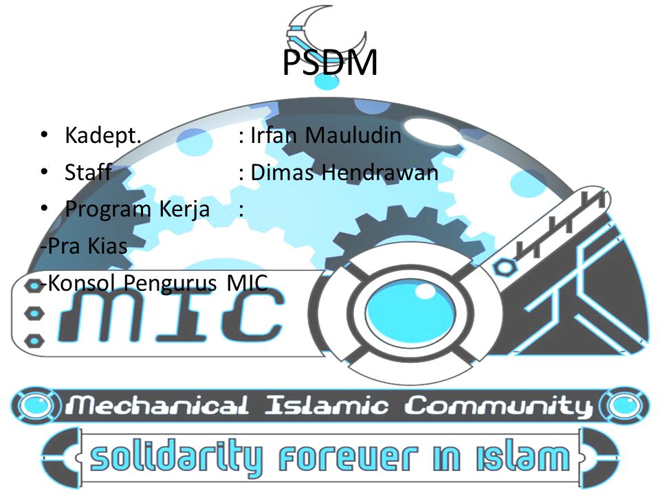 PSDM Kadept. : Irfan Mauludin Staff : Dimas Hendrawan Program Kerja :