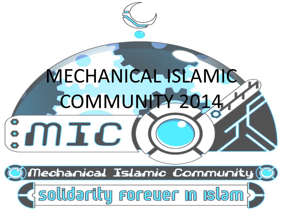 MECHANICAL ISLAMIC COMMUNITY 2014