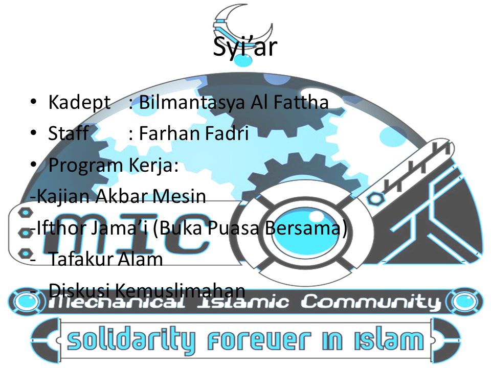 Syi'ar Kadept : Bilmantasya Al Fattha Staff : Farhan Fadri