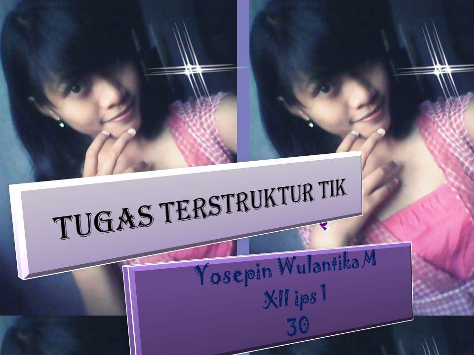 Yosepin Wulantika M XII ips 1 30