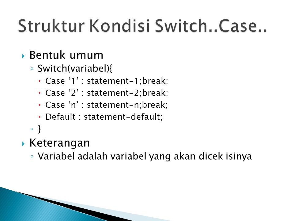 Struktur Kondisi Switch..Case..