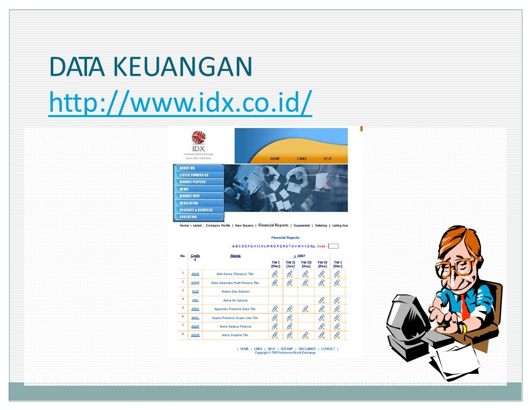 DATA KEUANGAN http://www.idx.co.id/