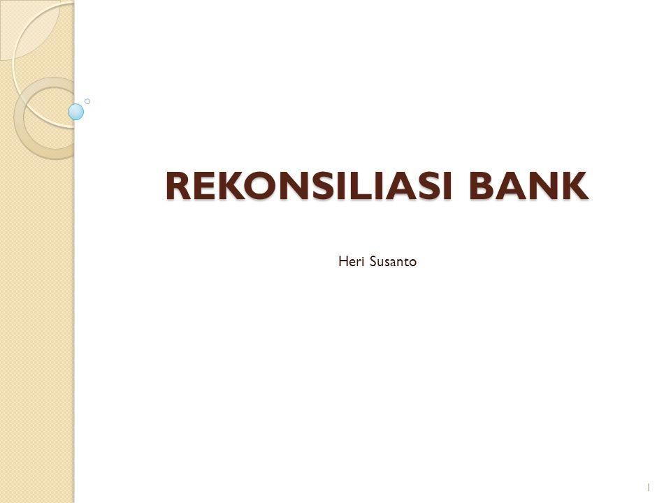 REKONSILIASI BANK Heri Susanto