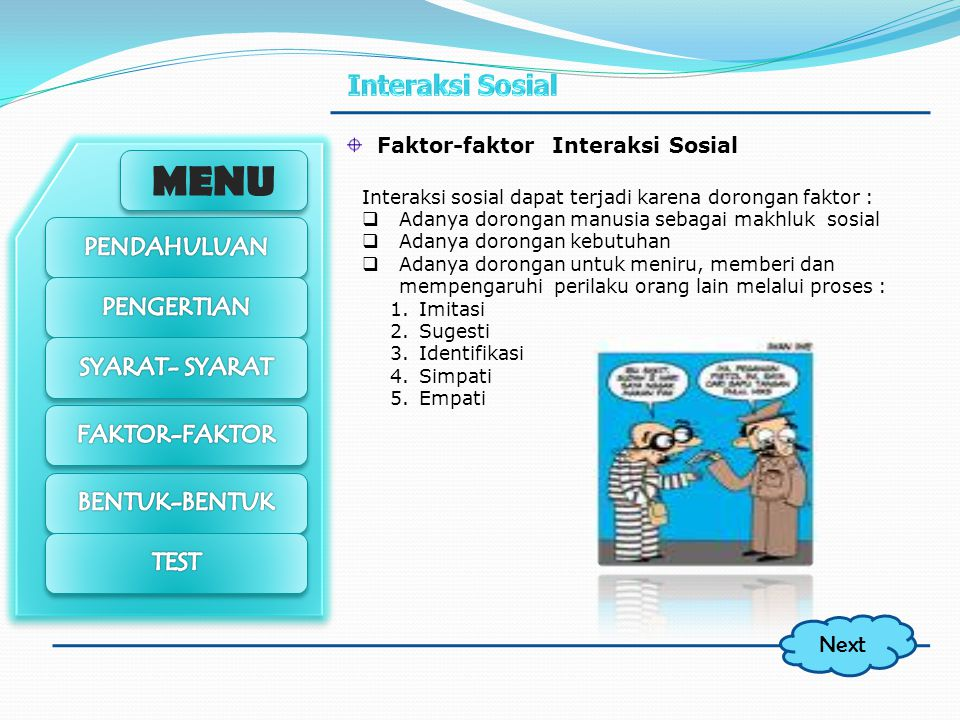 Next Faktor-faktor Interaksi Sosial