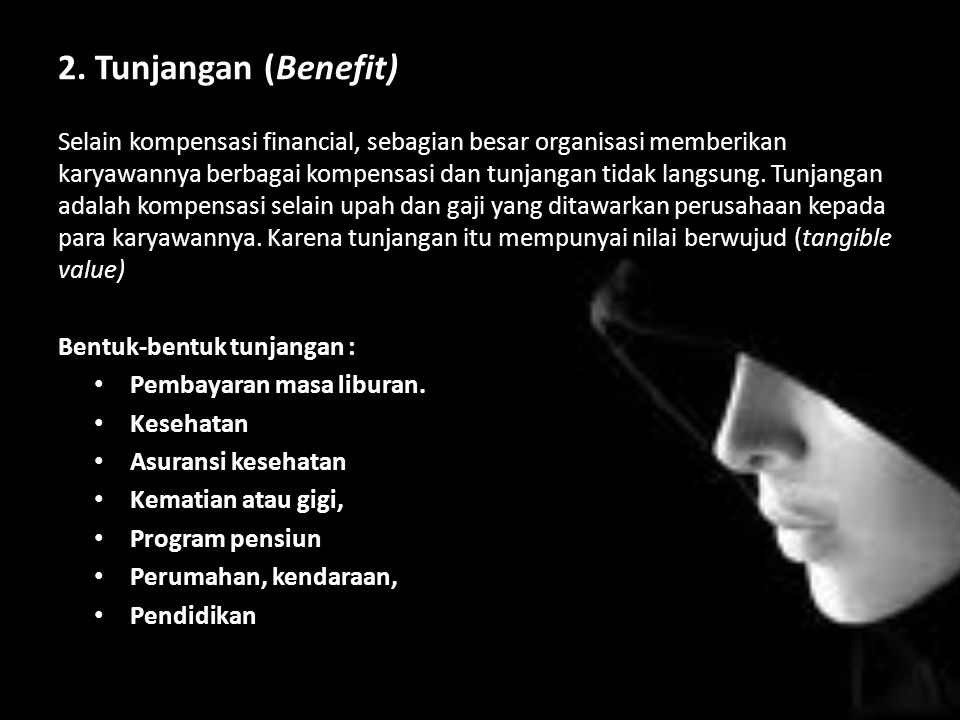 2. Tunjangan (Benefit)