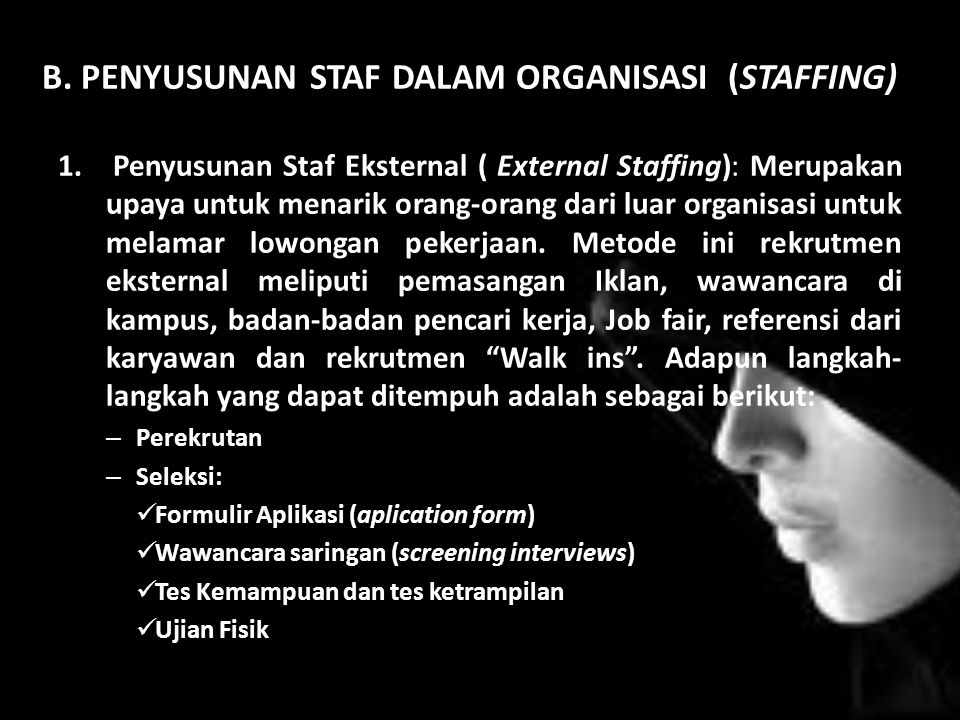 B. PENYUSUNAN STAF DALAM ORGANISASI (STAFFING)
