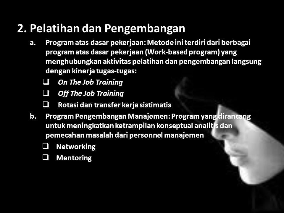 2. Pelatihan dan Pengembangan