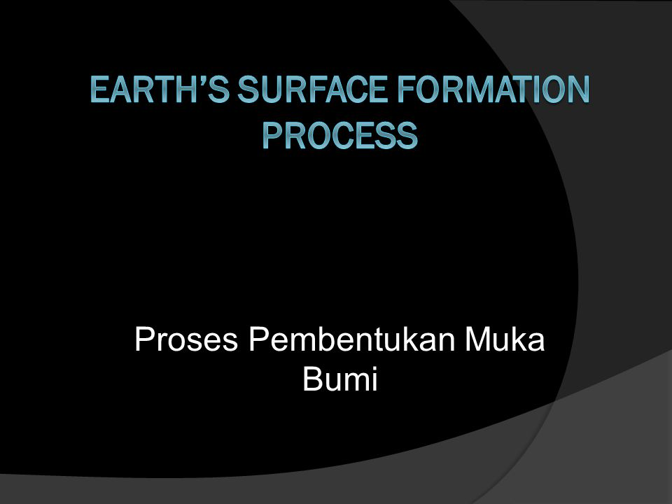 Earth's Surface Formation Process