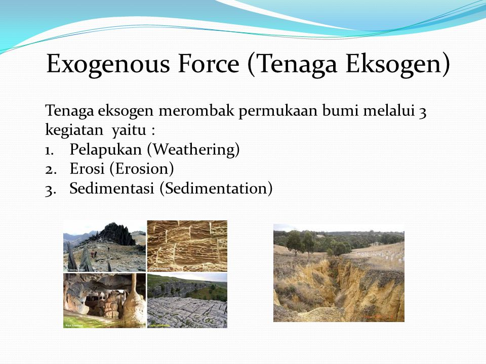 Exogenous Force (Tenaga Eksogen)
