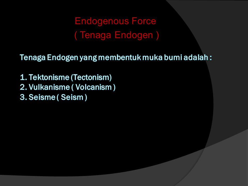 Endogenous Force ( Tenaga Endogen )