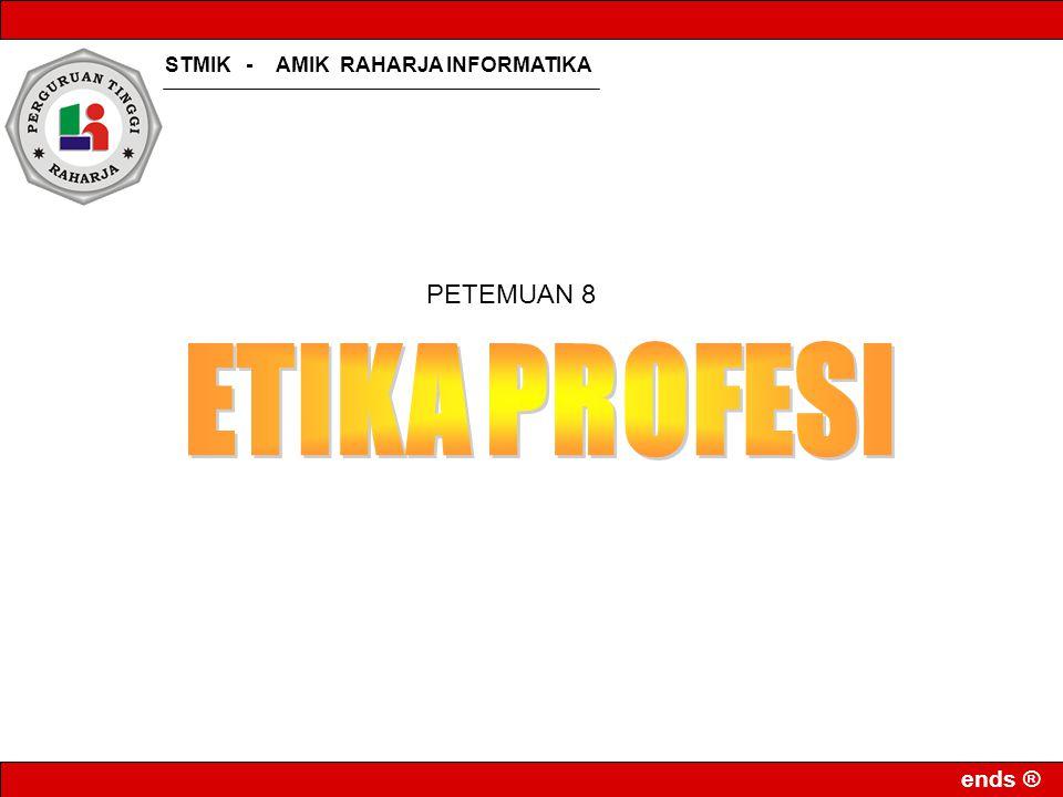 PETEMUAN 8 ETIKA PROFESI