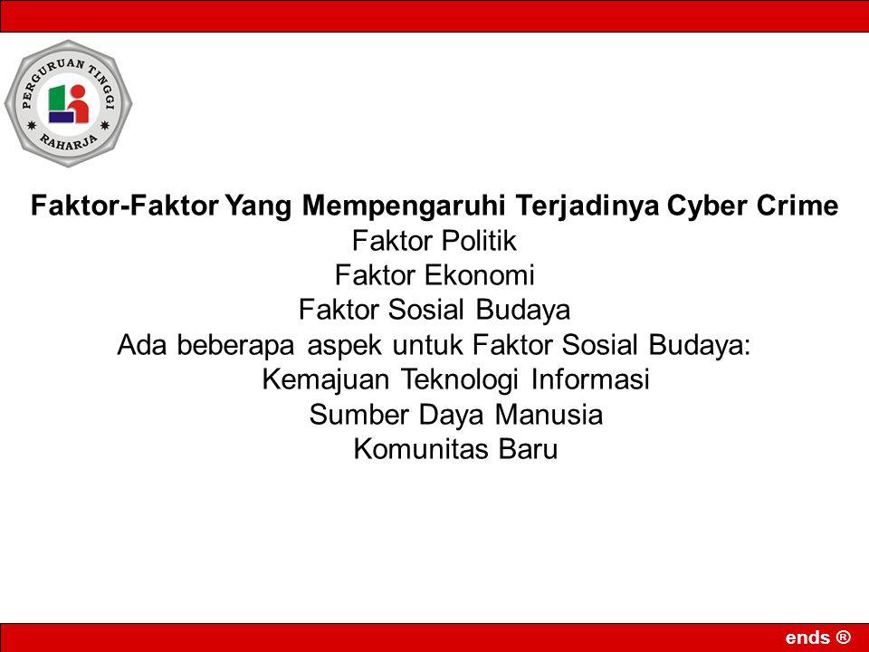 Faktor-Faktor Yang Mempengaruhi Terjadinya Cyber Crime Faktor Politik