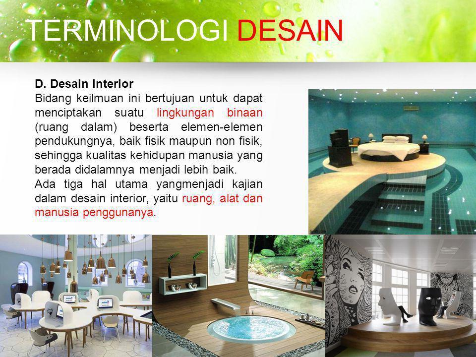 TERMINOLOGI DESAIN D. Desain Interior