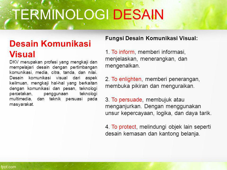TERMINOLOGI DESAIN Desain Komunikasi Visual