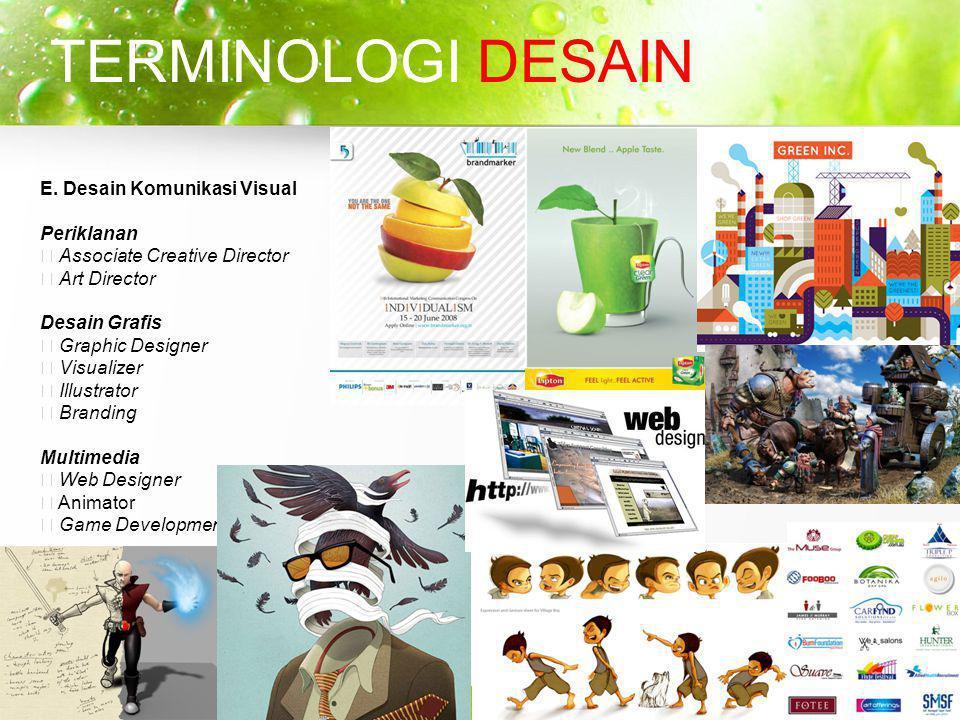 TERMINOLOGI DESAIN E. Desain Komunikasi Visual Periklanan