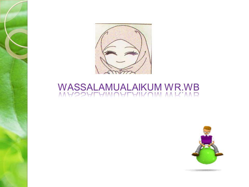 WASSALAMUALAIKUM WR.WB