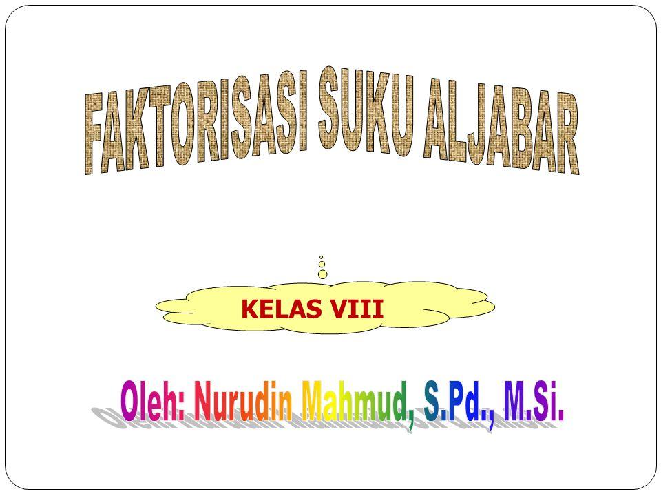 Oleh: Nurudin Mahmud, S.Pd., M.Si.