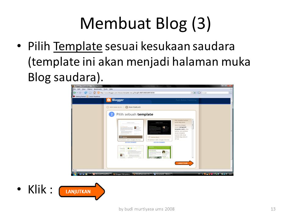 Membuat Blog (3) Pilih Template sesuai kesukaan saudara (template ini akan menjadi halaman muka Blog saudara).