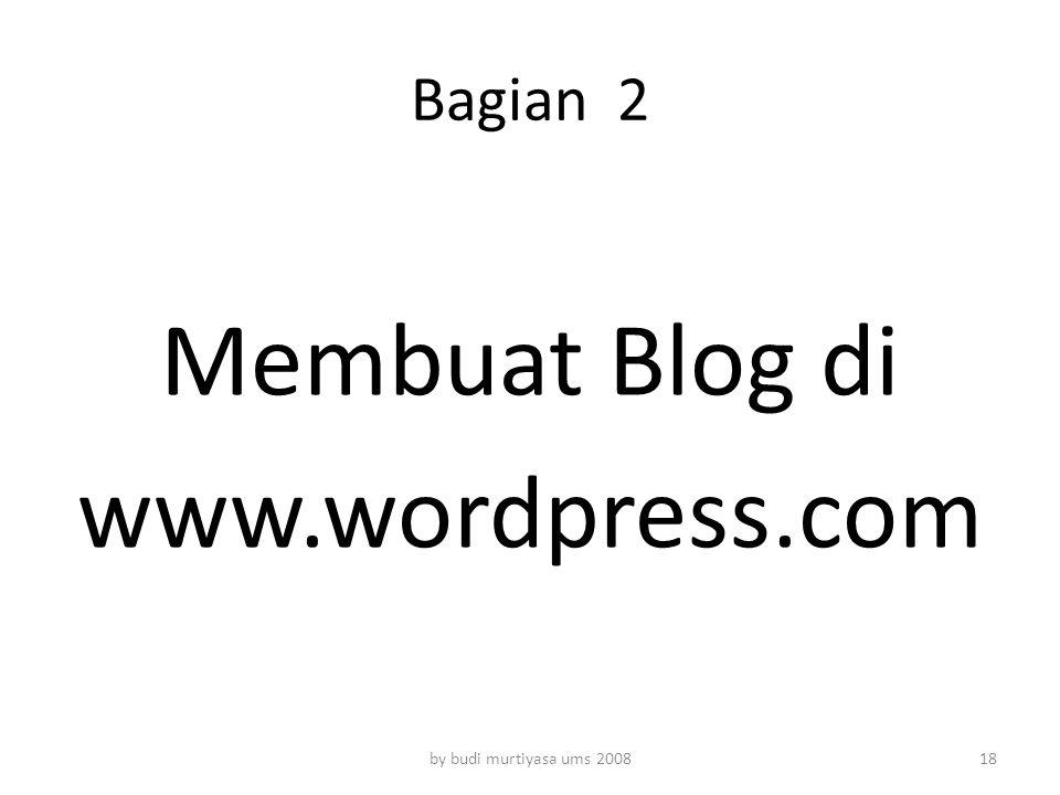 Membuat Blog di www.wordpress.com