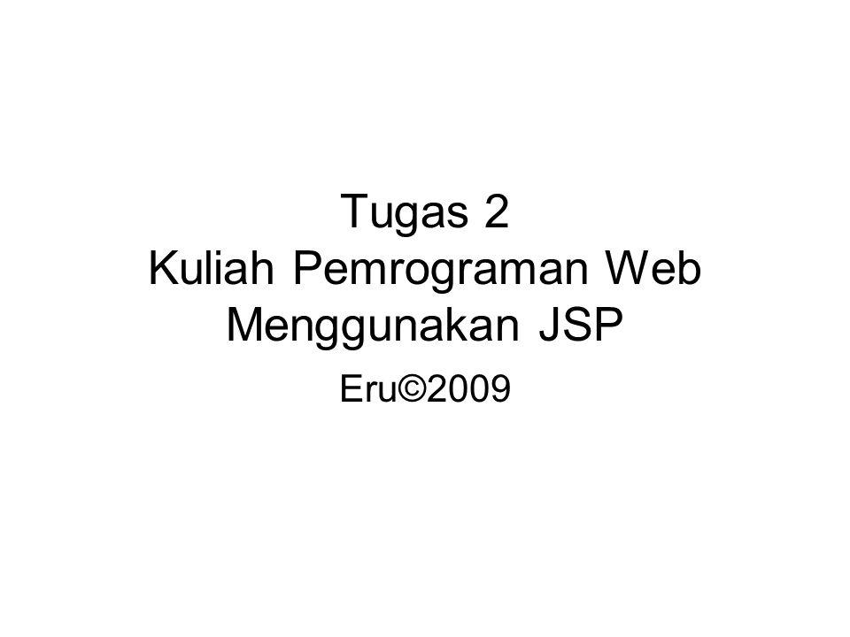 Tugas 2 Kuliah Pemrograman Web Menggunakan JSP