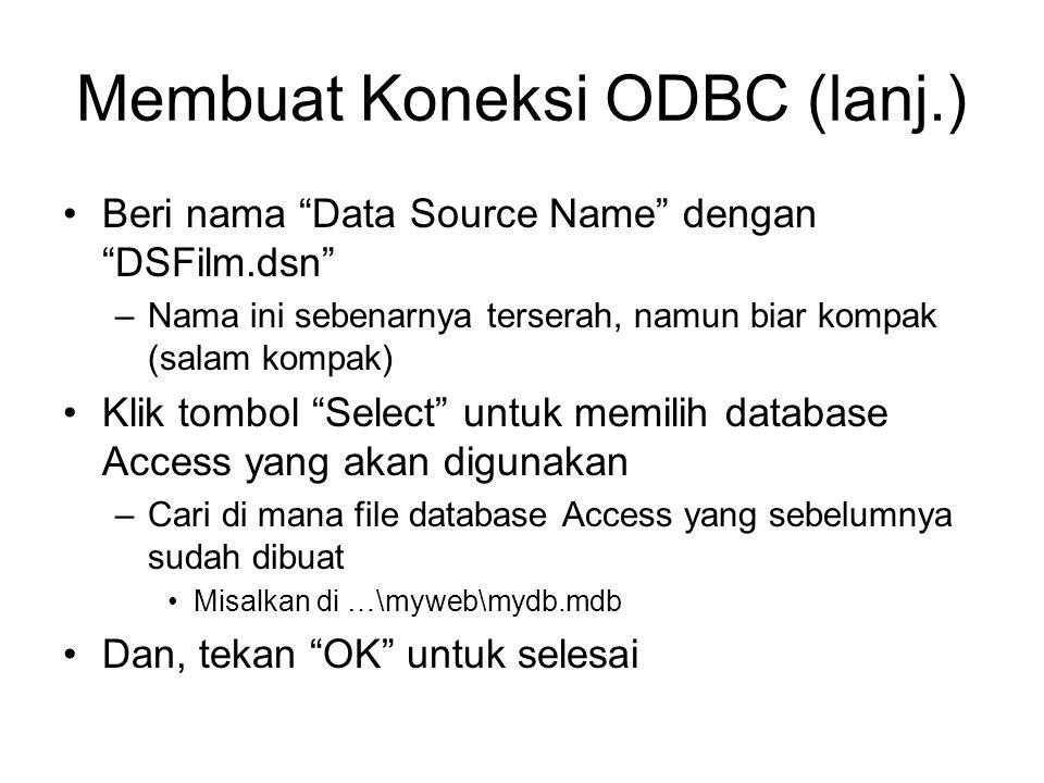 Membuat Koneksi ODBC (lanj.)