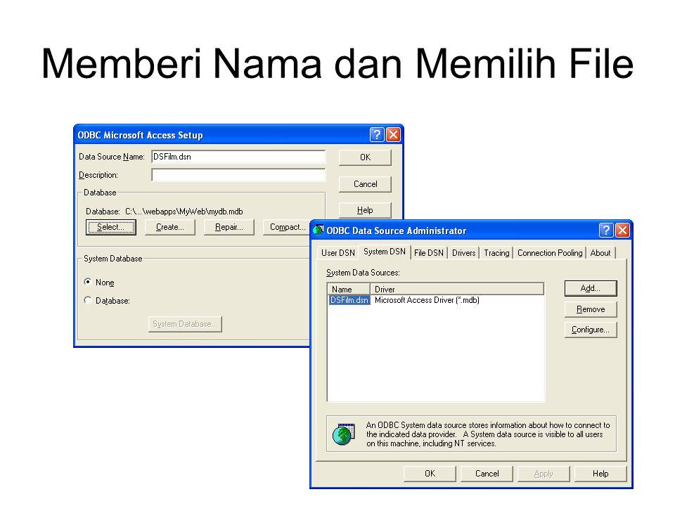 Memberi Nama dan Memilih File