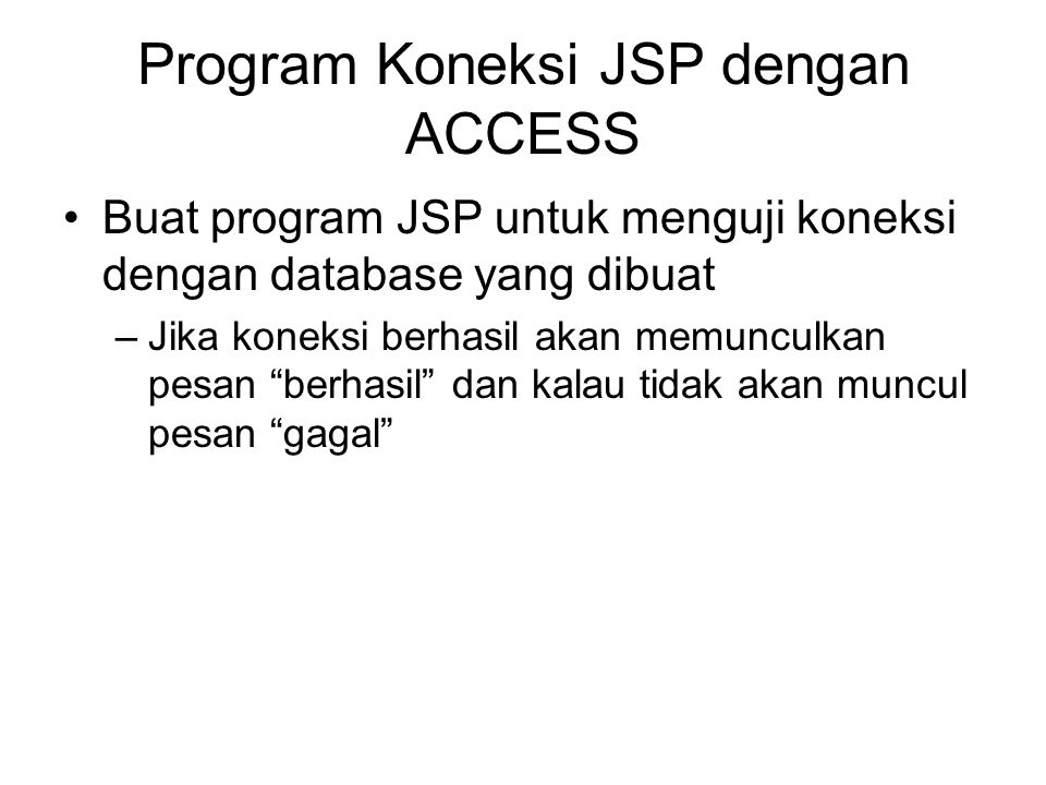 Program Koneksi JSP dengan ACCESS