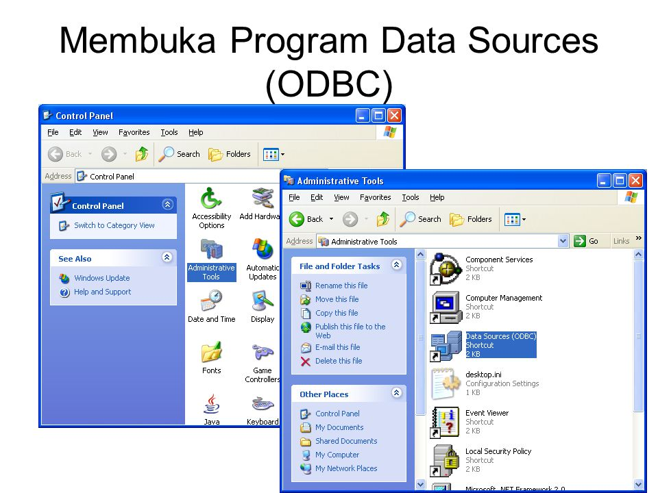 Membuka Program Data Sources (ODBC)
