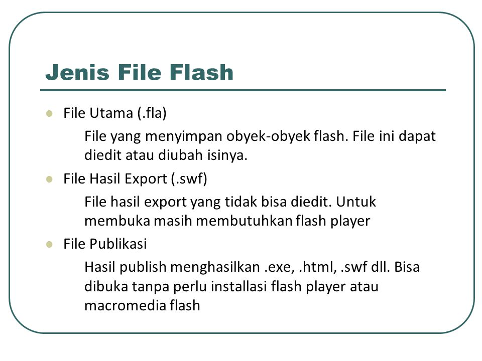 Jenis File Flash File Utama (.fla)