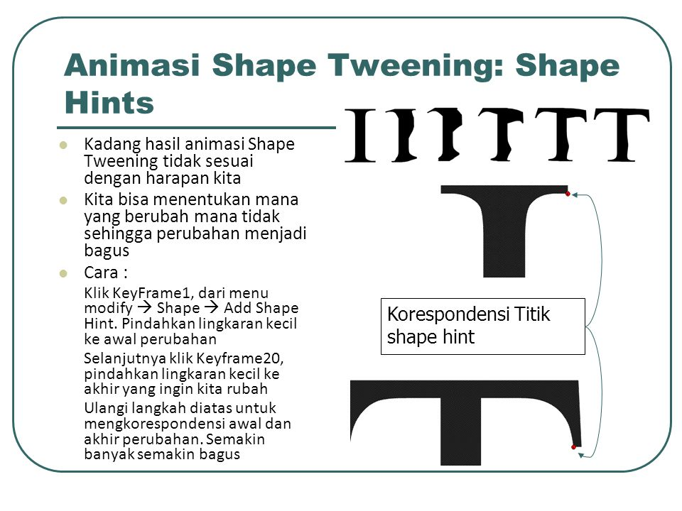 Animasi Shape Tweening: Shape Hints