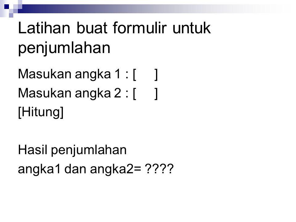 Latihan buat formulir untuk penjumlahan