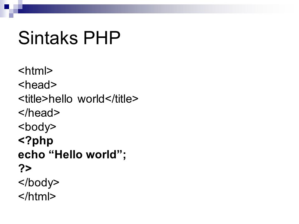 Sintaks PHP <html> <head>