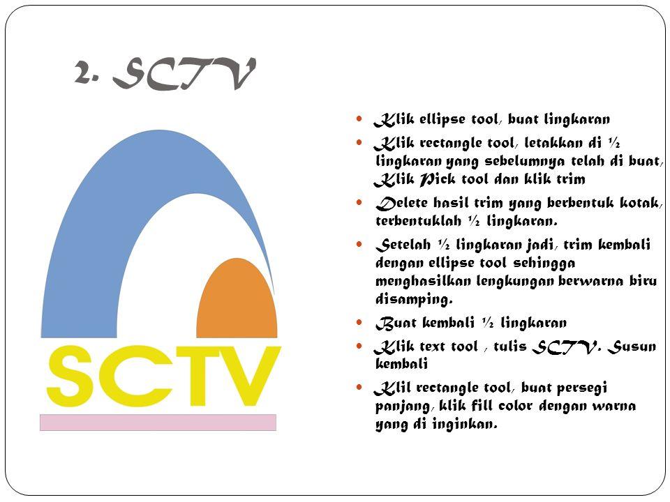 2. SCTV Klik ellipse tool, buat lingkaran