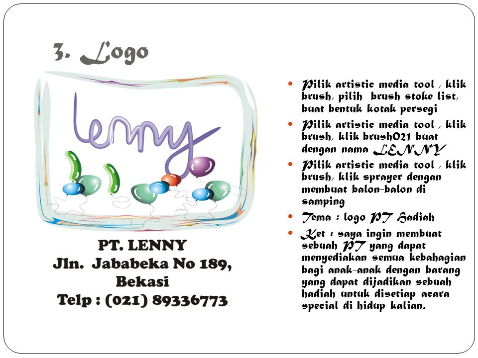 3. Logo Pilik artistic media tool , klik brush, pilih brush stoke list, buat bentuk kotak persegi.