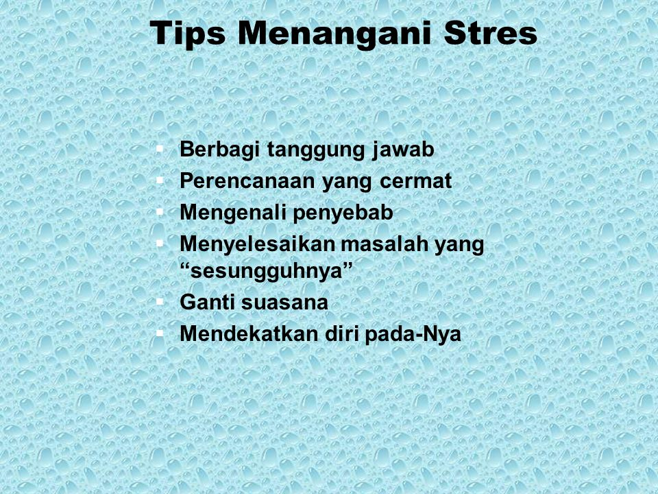 Tips Menangani Stres Berbagi tanggung jawab Perencanaan yang cermat