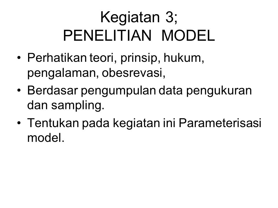 Kegiatan 3; PENELITIAN MODEL