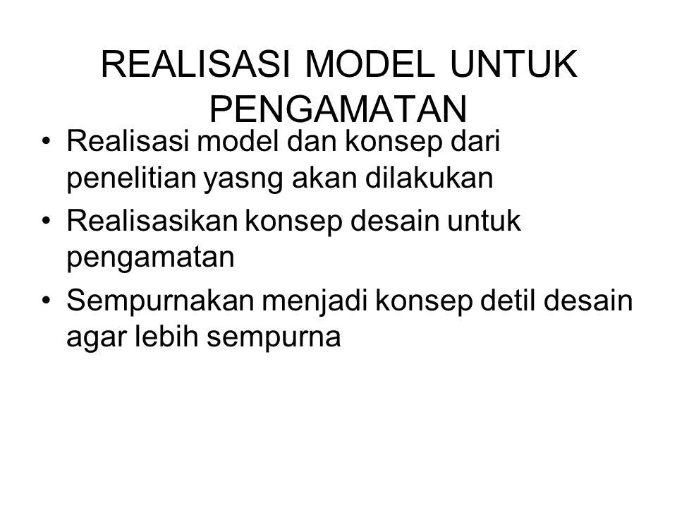 REALISASI MODEL UNTUK PENGAMATAN
