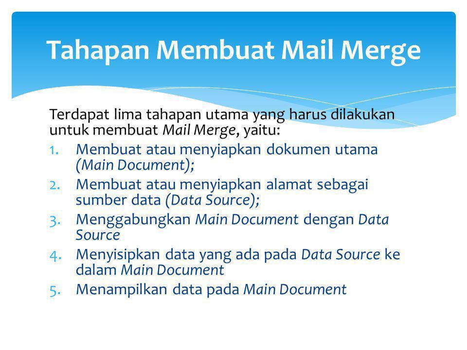 Tahapan Membuat Mail Merge