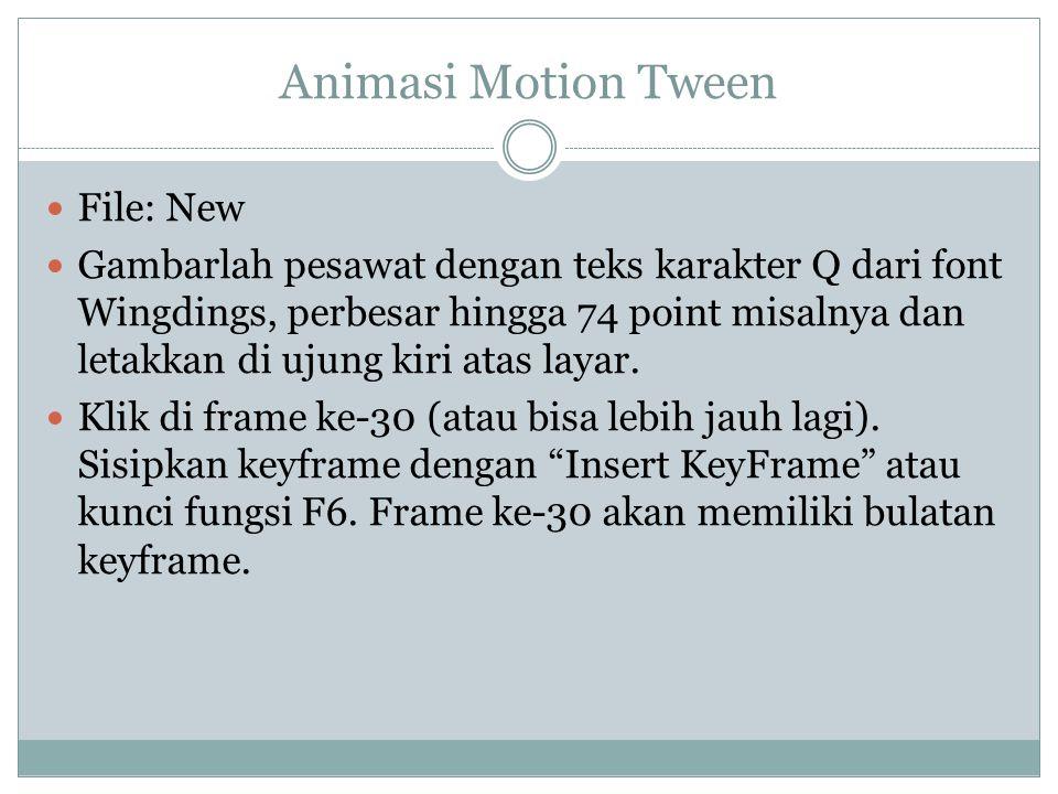 Animasi Motion Tween File: New